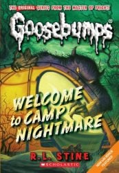 welcome to camp nightmare Goosebumps Books in Order