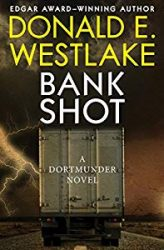 Bank Shot Dortmunder Books in Order
