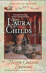 Blood Orange Brewing Laura Childs Tea Shop Mysteries in Order