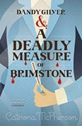 Dandy Gilver & A Deadly Measure of Brimstone Dandy Gilver Books in Order