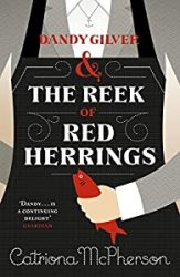 Dandy Gilver and The Reek of Red Herrings Dandy Gilver Books in Order
