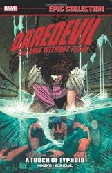 Daredevil Epic Collection Vol 13 A Touch of Typhoid Daredevil Reading Order