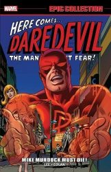 Daredevil Epic Collection Vol 2 Mike Murdock must Die Daredevil Reading Order