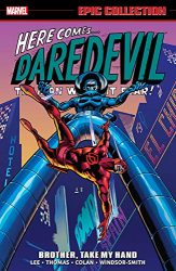 Daredevil Epic Collection Vol 3 Brother, Take My Hand Daredevil Reading Order