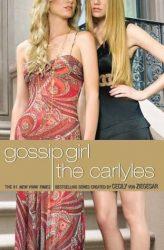 Gossip Girl The Carlyles Gossip Girl The Carlyles Books in Order