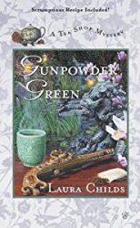 Gunpowder Green Laura Childs Tea Shop Mysteries in Order