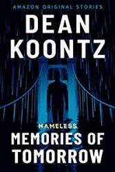 Memories of Tomorrow Dean Koontz Nameless Books in Order