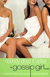 Nobody Does It Better Gossip Girl Books in Order