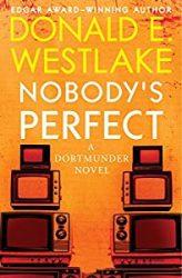 Nobody's Perfect Dortmunder Books in Order