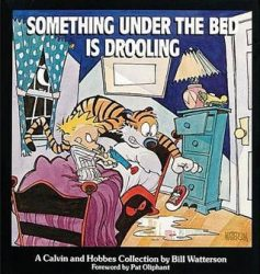 Something Under the Bed Is Drooling Calvin and Hobbes Books in Order