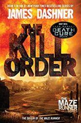 The Kill Order The Maze Runner Books in Order
