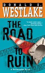 The Road To Ruin Dortmunder Books in Order