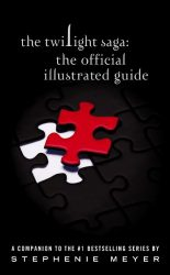 The Twilight Saga The Official Illustrated Guide Twilight Saga Books in Order