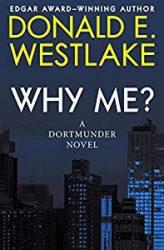Why Me? Dortmunder Books in Order