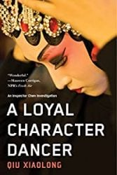 A Loyal Character Dancer Inspector Chen Books in Order