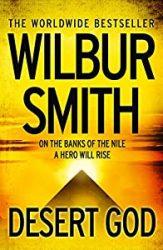 Desert God Wilbur Smith Acient Egypt Series in Order