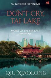 Don't Cry, Tai Lake Inspector Chen Books in Order