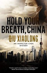 Hold Your Breath China Inspector Chen Books in Order