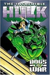 Incredible Hulk Dogs of War Hulk Reading Order