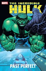 Incredible Hulk Past Perfect Hulk Reading Order