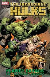 Incredible Hulks Planet Savage Hulk Reading Order
