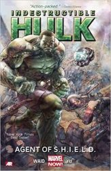 Indestructible Hulk Volume 1 Agent of SHIELD Hulk Reading Order