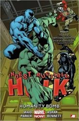 Indestructible Hulk Volume 4 Humanity Bomb