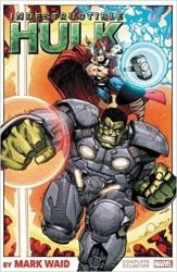 Indestructible Hulk by Mark Waid The Complete Collection