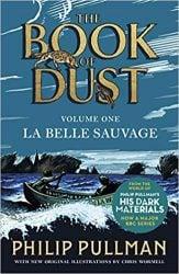 La Belle Sauvage The Book of Dust Volume One His Dark Materials Books in Order