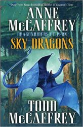 Sky Dragons Dragonriders of Pern Dragonriders of Pern Reading Order