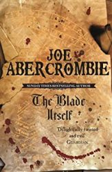 The Blade Itself Book One The First Law Books in Order